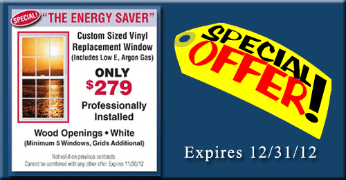 The Energy Saver Replacement Window Sale!