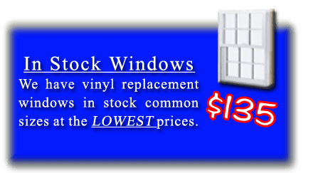In stock replacement windows